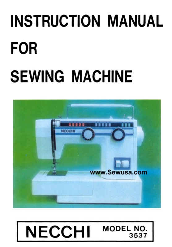 necchi sewing machine instruction and service manuals rh necchimanuals com 10 Best Sewing Machines Vintage Necchi Sewing Machine Parts